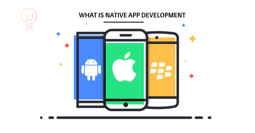 what is native app development